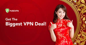 The Biggest VPN Deal At Chinese New Year – Buy PureVPN at 76% Discount (24 – 26 Jan '20)