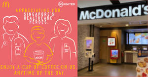 McDonald's S'pore is giving away free coffee (or cappuccino or latte) or tea for healthcare staff (From 24 Feb 2020)
