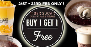 Tiger Sugar: 1-for-1 all desserts at Capitol Singapore from 21 – 23 February 2020