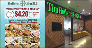 Tim Ho Wan: Enjoy more than 20 of your favourite dim sum bites on the menu, all going for only $4.20++ (Weekdays from 2 Mar '20)
