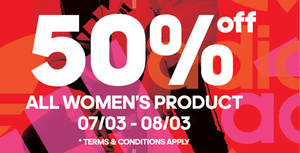 Adidas is throwing 50% off all women's product in celebration of International Women's Day (7 – 8 March '20)