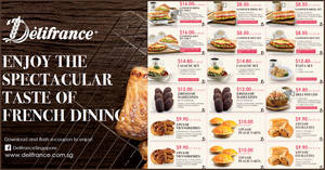 Enjoy exclusive deals with the latest Delifrance e-coupons valid till 30 June 2020