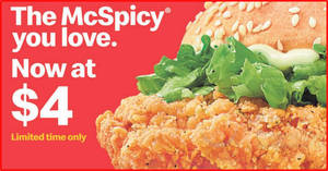 McDonald's McSpicy burgers will be going at $4 for a limited time from 19 March 2020