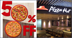 Pizza Hut: 50% off all pizzas of all flavours for delivery/takeaway online orders (From 6 March 2020)