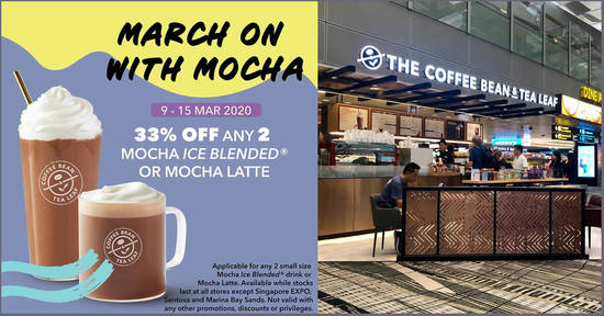 Featured image for The Coffee Bean & Tea Leaf: 33% off any two small size Mocha Ice Blended drink or Mocha Latte (9 - 15 Mar '20)