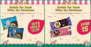 7-Eleven: Magnum ice cream are going at 2 for $5 and 1-for-1 Ben & Jerry's Pint Slices till 30 April 2020
