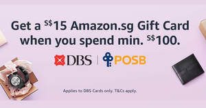 Get a S$15 Amazon.sg Gift Card when you spend S$100 or more using your DBS/POSB card till 21 June 2020