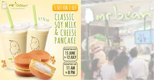 Mr Bean: 1-for-1 set of Classic Soy Milk + 1 Cheese Pancake deal from 16 June 2020