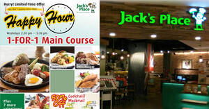 Jack's Place is offering 1-For-1 Main Course on weekdays, 2.30pm – 5.30pm (From 1 July 2020)