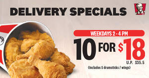 KFC has a 10pcs-for-$18 (U.P. $35.50) deal but it is only valid from 2pm – 4pm on weekdays
