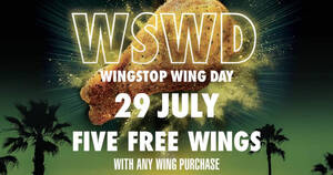 Wingstop Wing Day: Buy any wing and get FREE 5 wings on Thursday, 29 July 2021