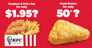 KFC: 50 cents Hash Brown and $1.95 Tenders and Fries App deals till 31 Aug 2020