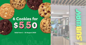Subway's cookies are going at 6-for-$5.50 till 10 August 2020