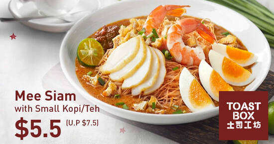Featured image for Toast Box: Mee Siam with Small Kopi/Teh at $5.50 (usual $7.50) till 31 Aug 2020