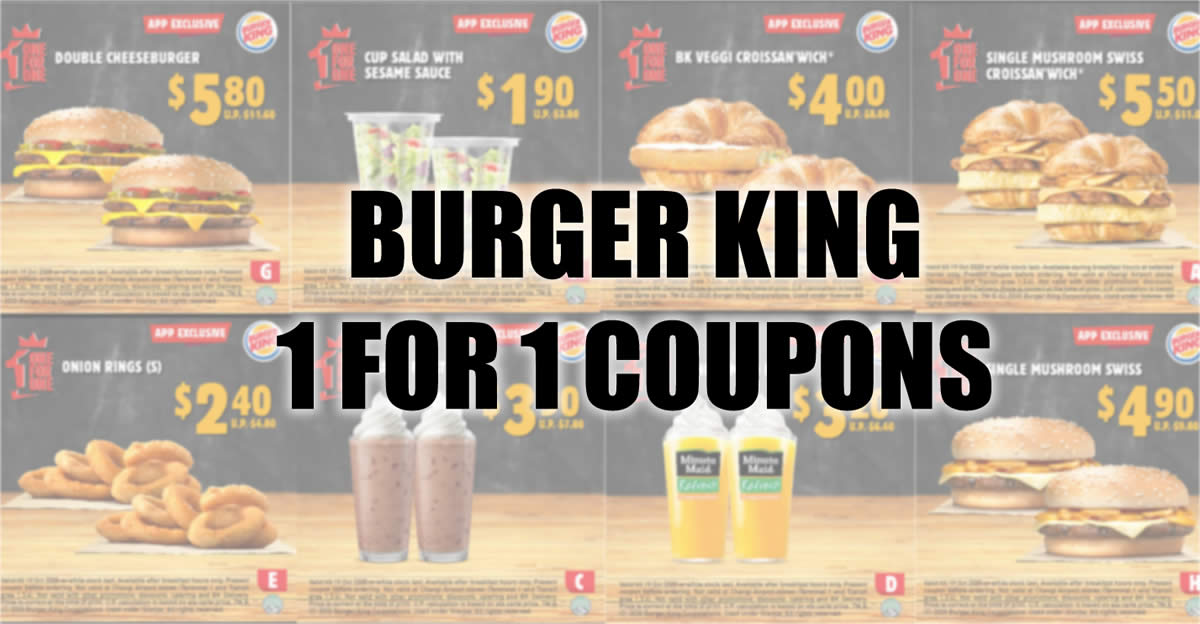 Enjoy 1 For 1 Deals At Burger King With These Coupons Valid Till 19 October 2020