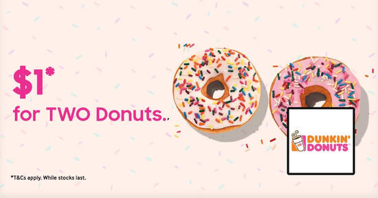 Featured image for $1 for two Dunkin' Donuts donuts for Samsung Members till 30 November 2020