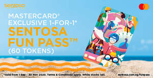 Featured image for Sentosa: 1-for-1 Fun Pass™ 60 Tokens (Mastercard Exclusive) till 30 November 2020