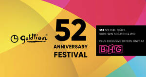 Featured image for Goldlion 52nd Anniversary Celebration at BHG! Enjoy $52 special deals & more from 5 Oct – 1 Nov 2020