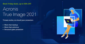 Acronis True Image 2021 up to 50% off Black Friday x Cyber Monday promo till 3 Dec 2020