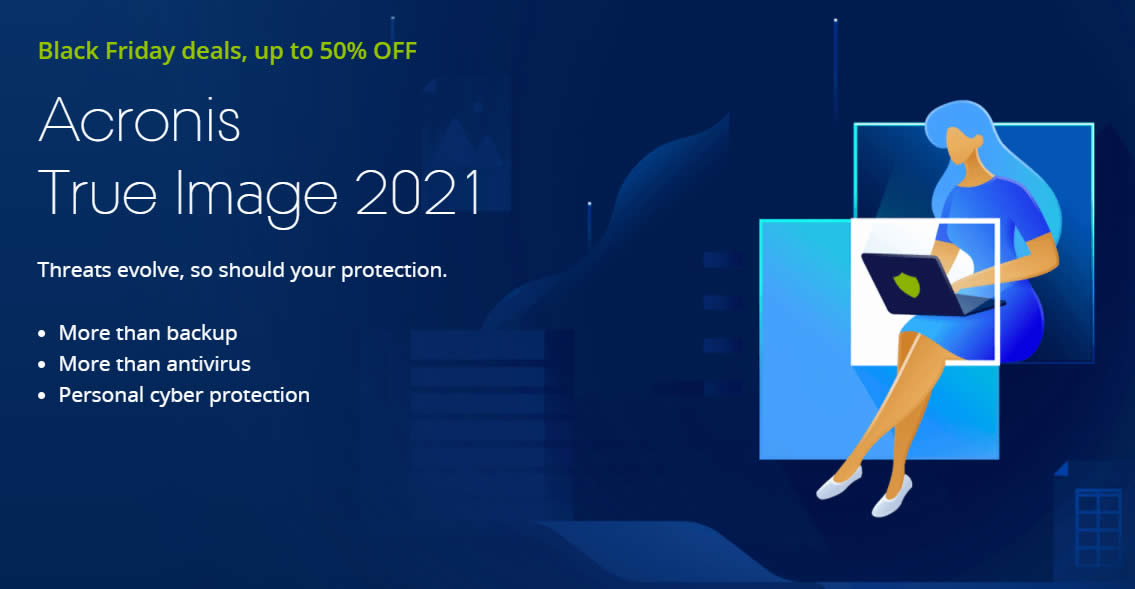 Featured image for Acronis True Image 2021 up to 50% off Black Friday x Cyber Monday promo till 3 Dec 2020