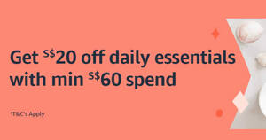 Amazon SG: Get S$20 off daily essentials with min. spend S$60 till 2 Dec 2020