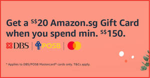 Get a S$20 Amazon.sg Gift Card when you spend S$150 or more using your DBS/POSB cards till 5 Dec 2020