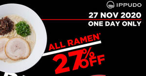 IPPUDO: 27% OFF all bowls of ramen at all outlets on 27 November 2020