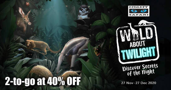 Featured image for Night Safari: Enjoy 2-to-go at 40% off promotion till 17 Dec 2020