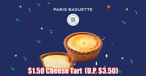 $1.50 Paris Baguette cheese tart (U.P. $3.50) at 8 outlets with PAssion cards till 17 Dec 2020