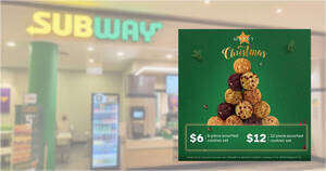 Subway: $6 for 6pc cookies assorted set & $12 for 12pc assorted cookies set till 31 Dec 2020