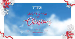 Featured image for Unlock 5 Mega Deals @ TUMI's Christmas Lucky Draw at IMM Till 23rd Dec Only