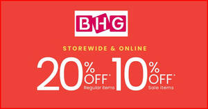 Featured image for BHG: Save 20% OFF reg-priced items & 10% OFF sale items from 30 Apr – 2 May 2021