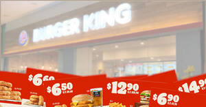 Burger King: Here are 13 e-coupons you can use to save up to $12 till 18 April 2021