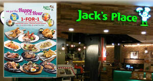 Jack's Place: Enjoy 1-for-1 Selected Main Course from Mondays to Fridays, 2.30 – 5pm (From 22 Feb 2021)