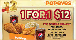 Popeyes celebrates 12th anniversary with a $12 1-for-1 deal! Pre-order starts 28 Jan – 7 Feb 2021