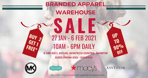 Wintech Centre Warehouse Sale Has Up to 90% off Macy's, Ann Taylor, Michael Kors and more till 6 Feb 2021 (Mon – Sat)