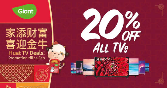 Featured image for 20% OFF all TVs at Giant (Now till 14 Feb 2021)