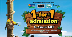 1-for-1 admission to Jurong Bird Park, Night Safari, River Safari and Singapore Zoo! Book from 3 – 14 Mar 2021