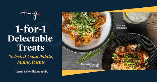 Featured image for Harry's is offering 1-for-1 Asian Palate, Mains & Pastas (From 19 Mar 2021)