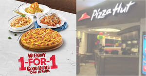 Pizza Hut is offering 1-for-1 mains when you dine at their huts from 3pm – 10pm weekdays (From 9 Mar 2021)