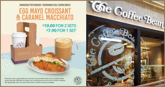 Featured image for The Coffee Bean & Tea Leaf: $10 for two sets of Egg Mayo Croissant + Caramel Macchiato (S) (From 1 Mar 2021)
