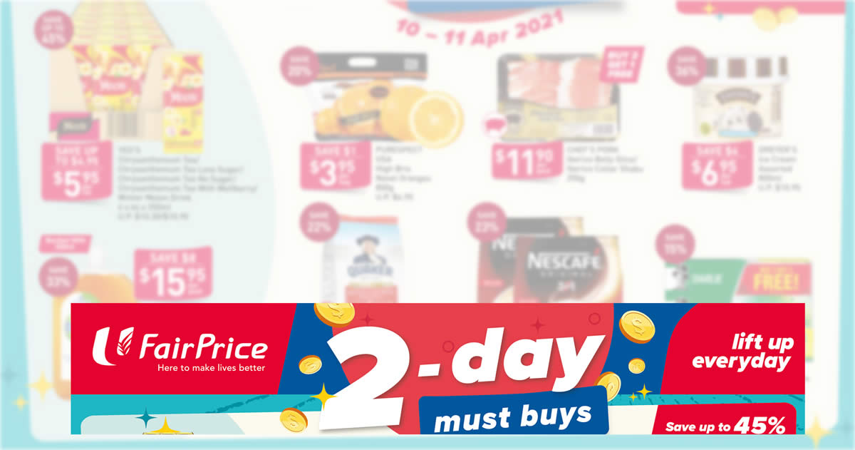 Featured image for Fairprice 2-days deals offers savings of up to 45% off from 10 - 11 Apr 2021