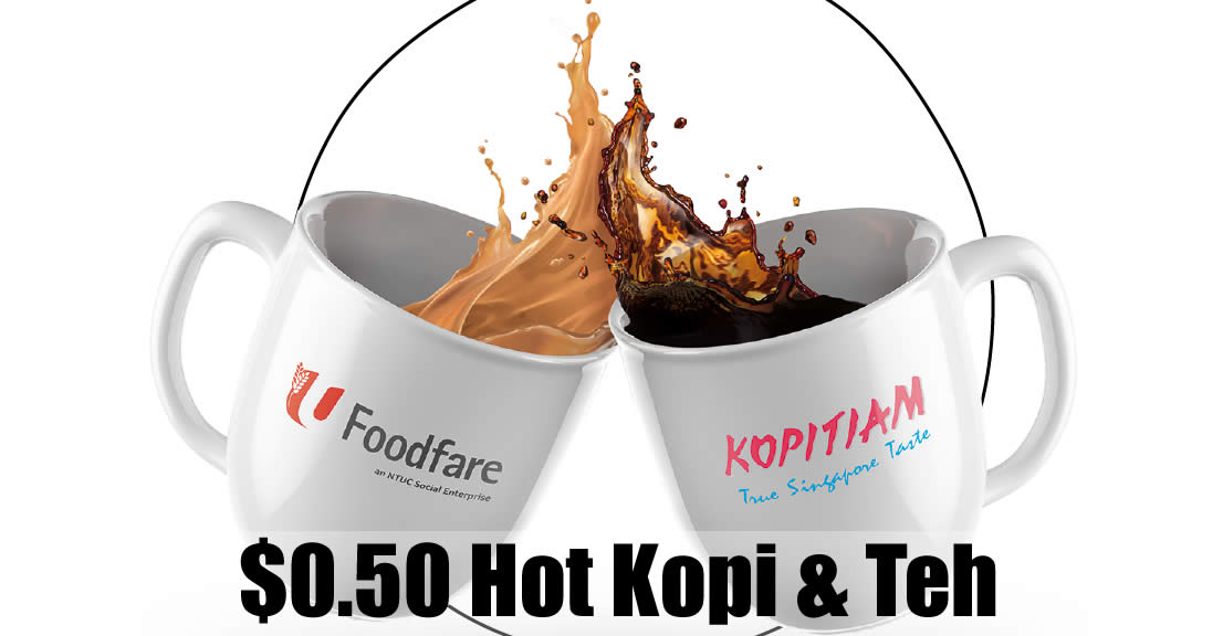 Featured image for $0.50 Hot Kopi & Teh at Kopitiam & NTUC Foodfare for NTUC Union Members from 1 May - 12 Jun 2021