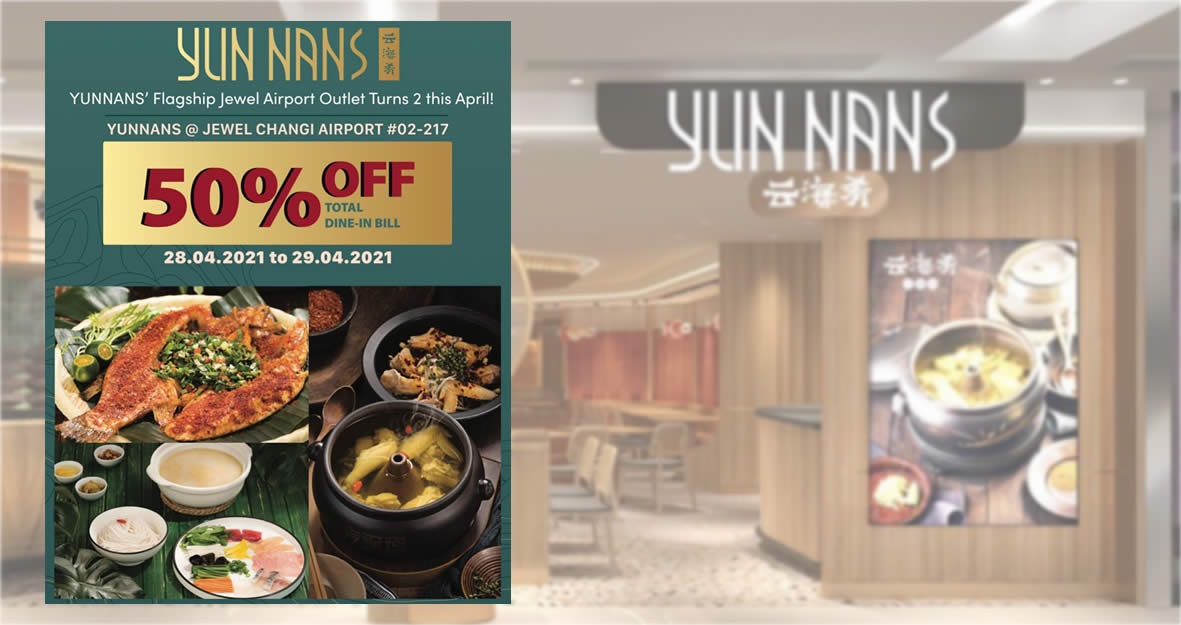 Featured image for YUN NANS' Jewel Outlet Celebrates Its 2nd Anniversary with 50% Off Dine-in Bill till 29 Apr 2021