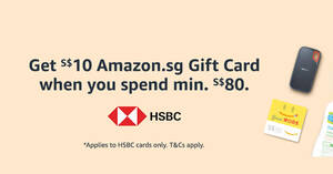 Featured image for Amazon.sg: Get a S$10 Gift Card when you spend S$80 or more using HSBC cards till 31 May 2021