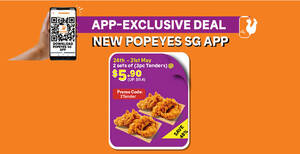 Featured image for Popeyes S'pore: Enjoy two sets of 3pc tenders for $5.90 (usual $11.40) with $10 min spend from 24 – 31 May 2021