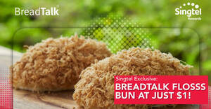 $1 BreadTalk signature Flosss or Fire Flosss bun for Singtel customers till 18 May 2021