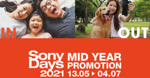 Sony Singapore's Mid-Year Promotions 2021 now on till 4 July 2021