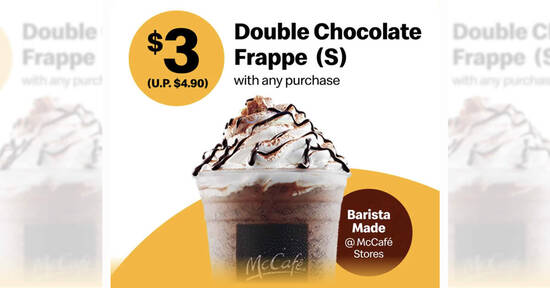 Featured image for McCafe: $3 (U.P. $4.90) Double Chocolate Frappe (S) with any purchase (Mon-Thu) till 10 Jun 2021