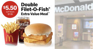 McDonald's S'pore: $5.50 (usual fr $7.35) Double Filet-O-Fish Extra Value Meal till 25 July 2021